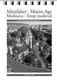 18. Jahrgang – 2013/4 Zeitschrift des Schweizerischen Burgenvereins