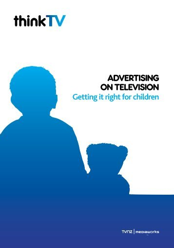 Advertising on television Getting it right for children - ThinkTV