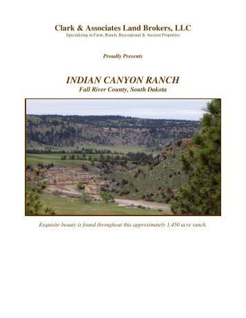INDIAN CANYON RANCH - Clark & Associates Land Brokers, LLC