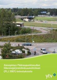 Aiesopimus PLJ 2007:n toteuttamisesta - HSL