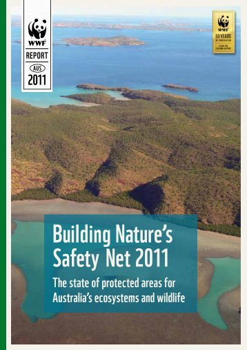 WWF Building Nature's Safety Net Report 2011 - Visit Website - WWF
