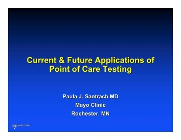Current & Future Applications of Point of Care Testing