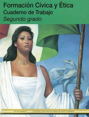 Formación Cívica y Ética - Cuaderno de Trabajo 2 - Secretaría de ...