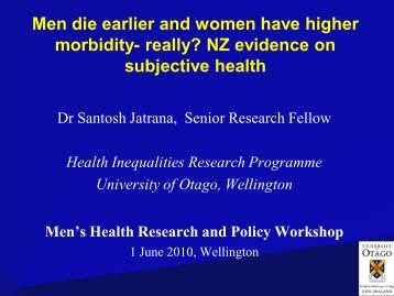 Men die earlier and women have higher morbidity- really? NZ ...