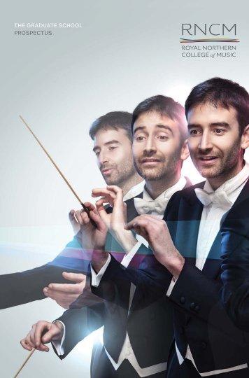 the graduate school prospectus - Royal Northern College of Music
