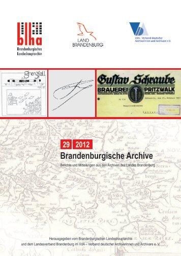 Brandenburgische Archive Jg. 2012, Heft 29 Berichte und ...
