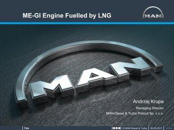 ME-GI Engine Fuelled by LNG - DNV