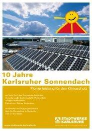 10 Jahre Karlsruher Sonnendach - Stadtwerke Karlsruhe