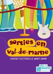 saison culturelle 2007-2008 - Conseil général du Val-de-Marne