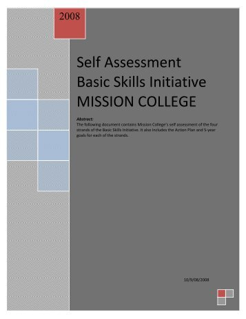 Self Assessment Basic Skills Initiative MISSION COLLEGE