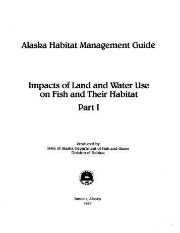 Alaska habitat management guide. Impacts of land and