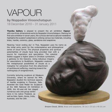 VAPOUR brochure (pdf) - Thavibu Gallery