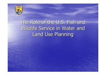 The Role of the U.S. Fish and Wildlife Service in Water and Land ...