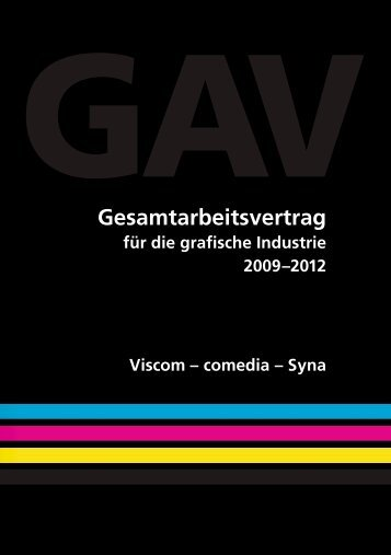 Grafische Industrie: GAV 2009 - 2012