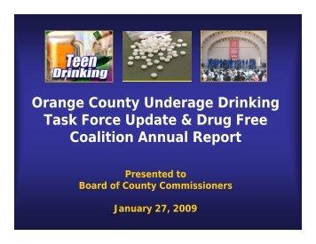 Orange County Underage Drinking Task Force Update & Drug Free ...
