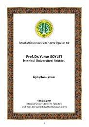 İstanbul Üniversitesi Rektörü Prof. Dr. Yunus SÖYLET'in Açılış ...