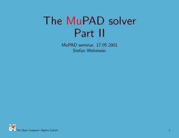 The MuPAD solver