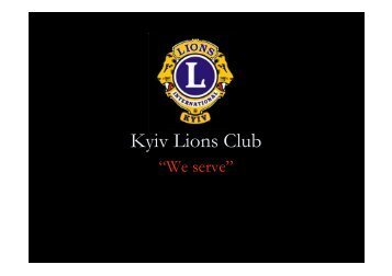 Presentation for GMM held on December 13th 2010 - Kyiv Lions Club