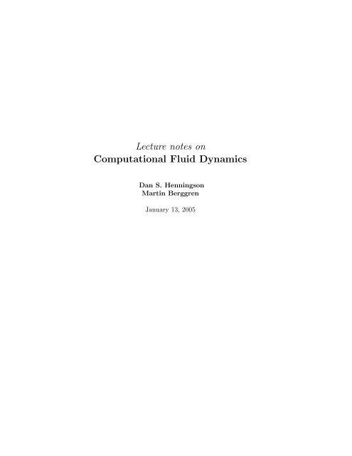 Lecture notes on Computational Fluid Dynamics - KTH Mechanics