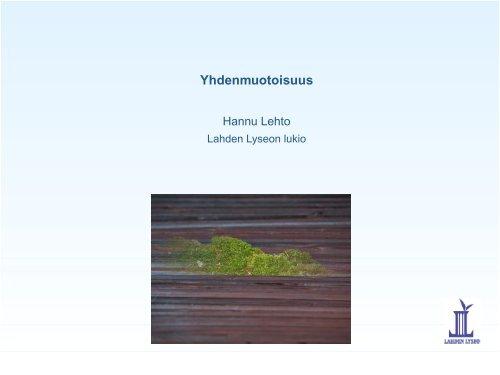 Yhdenmuotoisuus - Lahti