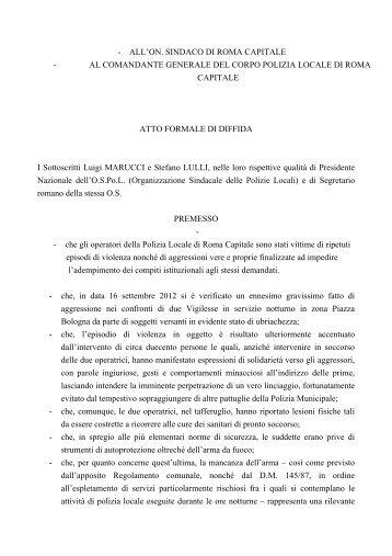 all'on. sindaco di roma capitale - al comandante generale ... - Ospol
