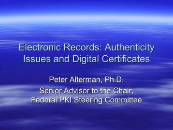 Electronic Records: Authenticity Issues and Digital Certificates - eRA