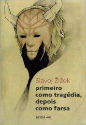 zcc8cizcc8cek-slavoj-primeiro-como-tragecc81dia-depois-como-farsa