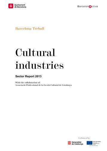Barcelona_treball_Informe_sectorial_Cultural_ ... - Barcelona Activa
