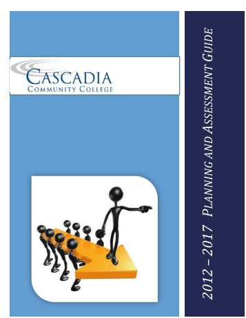 Guide for Planning and Assessment - Cascadia Community College