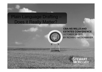 Plain Language Drafting – Does it Really Matter? - Stewart McKelvey