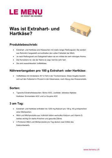 Was ist Extrahart- und Hartkäse? Produktebeschrieb - Le Menu