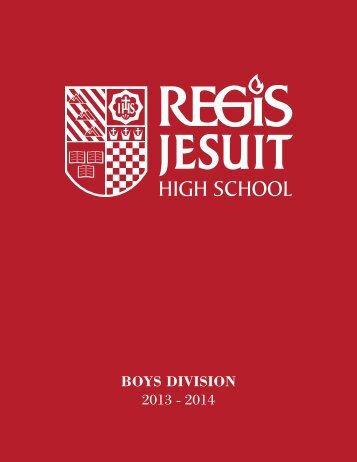 13 BD Student Handbook & Daily Planner - Regis Jesuit High School