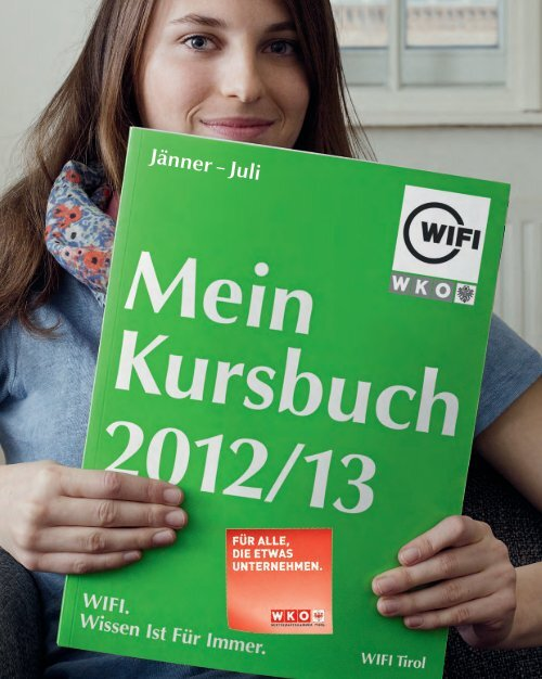 Kursbuch Jänner – Juli 2013 - WIFI Tirol