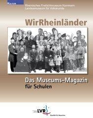 Das Museums- Magazin für Schulen - WirRheinländer ...
