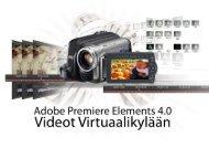 Videoeditointi Adobe Premiere Elements pikaohjeet ... - VirtuaaliKYLÄ