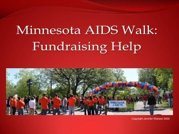 Copyright Jennifer Weisser 2009 - Minnesota AIDS Project