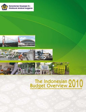 The Indonesian Budget Overview 2010 - Direktorat Jenderal ...