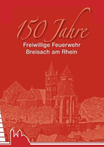 150 Jahre Freiwillige Feuerwehr Breisach am rhein JuBiläumstage ...