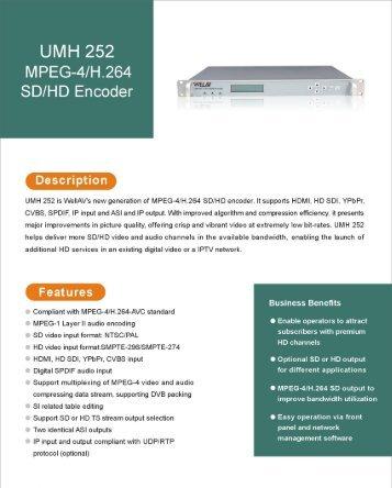 UMH 252 MPEG'4/H-264 SD/HD Encoder L l: