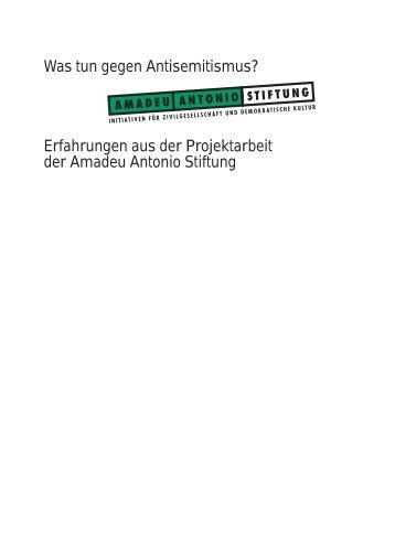 Was tun gegen Antisemitismus? - Amadeu Antonio Stiftung