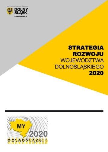 StrategiA Rozwoju Województwa Dolnośląskiego 2020 - Urząd ...