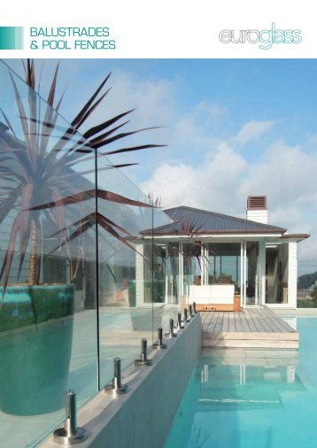 BALUSTRADES & POOL FENCES - Euroglass