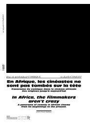 En Afrique, les cinéastes ne sont pas tombés sur la tête ... - Africultures