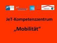 """JeT - Kompetenzzentrum """"Mobilität"""" - Berufsbildende Schule 6"""