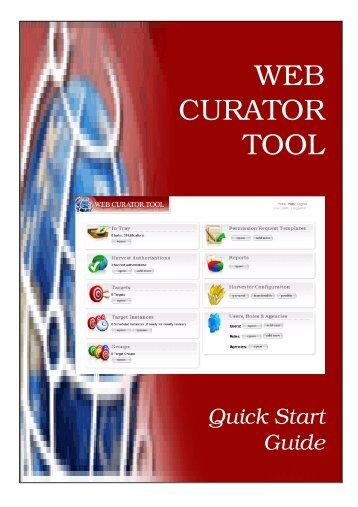 Web Curator Tool Version 1.1GA Quick Start Guide