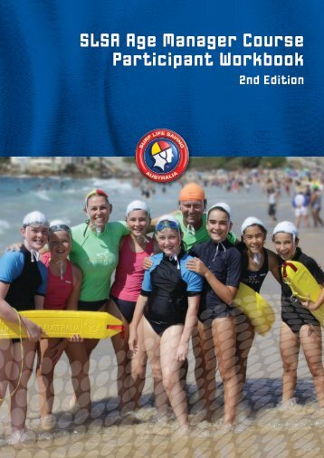 SLSA Age Manager Course Participant Workbook - Surf Life Saving ...