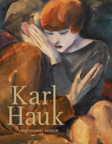 Biografie Karl Hauk - Kunsthandel Widder