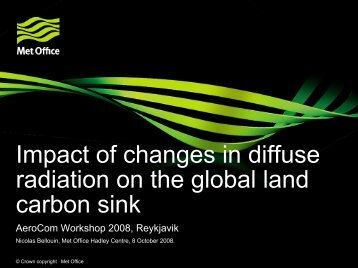 Impact of changes in diffuse radiation on the global land ... - AeroCom