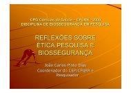 reflexões sobre ética,pesquisa e biossegurança - Fiocruz