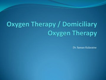 Domiciliary Oxygen Therapy by Dr. Saman Kularathne